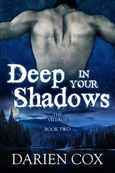 Deep in Your Shadows (The Village #2) | Gay Book Reviews – M/M Book Reviews