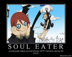soul eater quotes | Soul_eater_demotivational_by_oh6604_large