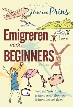 Emigreren voor beginners: een boekreview | Expat Mama's German Language, Athens Greece, Learn English, Growing Up, Cute Pictures, Places To Go, Jokes, Mood, Reading