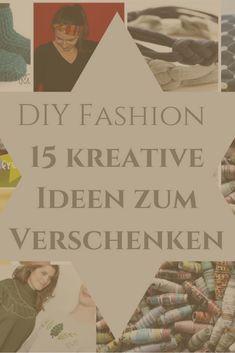 15 kreative Ideen zum Verschenken. Mode und Accessoires für besondere Menschen. DIY-Ideen. Ethical Fashion, Diy Fashion, Books, Movie Posters, La Mode, Creative Ideas, African Textiles, Special People, Homemade