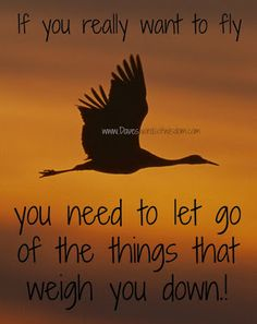 Food for thought.... what is holding you down? Stopping you from growing? If you are depressed, then stopping you from recovering or feeling joy again?