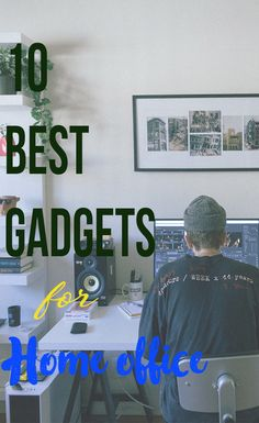 Check out 10 Best Gadgets for Home Office