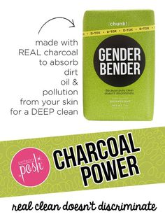My favorite product! Charcoal Power!!! The Gender Bender Chunk is a Posh favorite. Made with real charcoal powder this big bar of soap gives you the deepest of cleans. Charcoal absorbs dirt, oil, and free-radical pollution from your skin. Real clean doesn't discriminate.