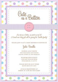 Multi Color Polka Dot Cute As A Button Baby Shower Invitation   Digital File