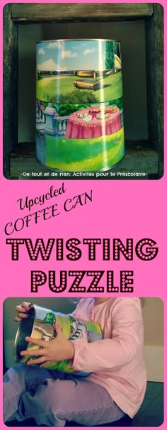 Upcycled coffee can: Make a TWISTING PUZZLE!