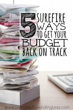 Is your spending out of control or just more than you can afford? It's not too late to turn things around! Don't miss these 5 surefire ways to get your budget right back on track.