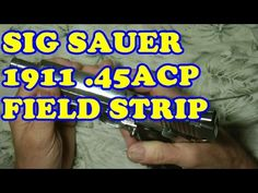 SIG SAUER 1911 FIELD STRIP Find our speedloader now!  http://www.amazon.com/shops/raeind