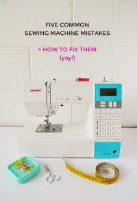 Sewing Tips: 5 Common Sewing Machine Mistakes and How to Fix Them