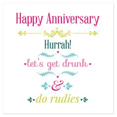 Let's get drunk & do rudies! Lets Get Drunk, Getting Drunk, Texture Board, Juicy Lucy, Square Card, Special Promotion, Happy Anniversary, Crystal Rhinestone, Let It Be