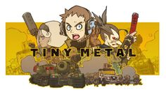 TINY METAL Announcement Trailer