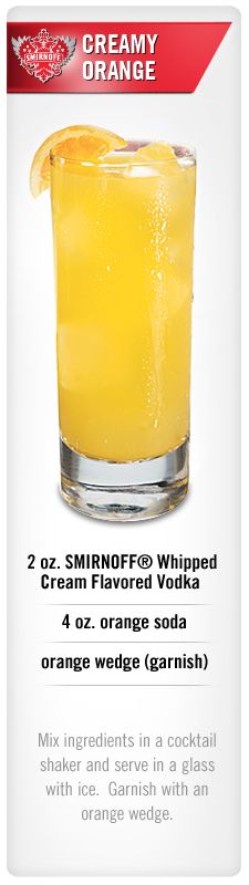 Smirnoff Creamy Orange drink recipe with Smirnoff Whipped Cream flavored vodka, orange soda and a orange wedge garnish. Fancy Drinks, Vodka Drinks, Cocktail Drinks, Cocktail Recipes, Alcoholic Drinks, Drink Recipes, Cocktail Ideas, Cocktail Parties, Smirnoff