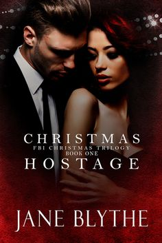 Tome Tender: Christmas Hostage by Jane Blythe (Christmas Romantic Suspense #1)