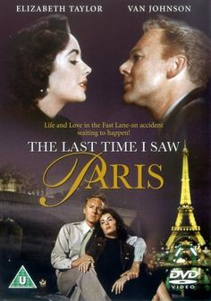 The Last Time I Saw Paris (1954) - Richard Brooks.  L'ultima volta che vidi Parigi.  (USA).