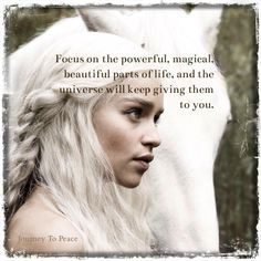 Focus on the powerful, magical, beautiful parts of Life and the Universe will keep giving them to you ..