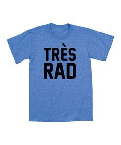 Another great find on #zulily! Royal Blue 'Très Rad' Tee - Toddler & Boys #zulilyfinds