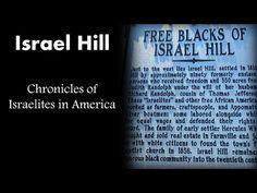 Israel Hill - Chronicles of Israelites in America - YouTube