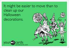 It might be easier to move… - Halloween - halloween quotes Halloween Prints, Halloween Quotes, Halloween Signs, Halloween Art, Holidays Halloween, Vintage Halloween, Happy Halloween, Halloween Decorations, Halloween Humor