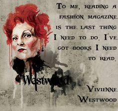 Vivienne Westwood proving that women are complex ... And that books trump fashion rags