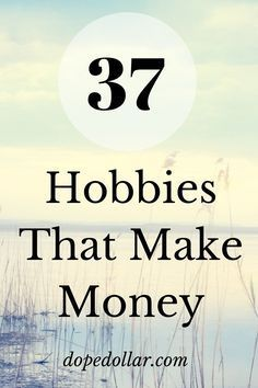 Make Money With Your Hobbies We all have hobbies. The key is turning your hobby into a money generating hobby. It's actually easier than you think. Here are 37 popular hobbies you can turn into a real business making you money every month. Check them out. Hobbies That Make Money, Fun Hobbies, Make Money From Home, Way To Make Money, How To Make, Things To Sell, Hobbies Creative, Money Fast, Cheap Hobbies