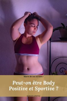 Est-il impossible d'être body positive ET sportive ? - Margaux Lifestyle