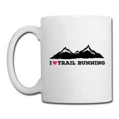 I Love Trail Running White Coffee Mugs https://shop.spreadshirt.com/CoffeeMugs/full+color+coffee+mug+i+love+trail+running-A106722728