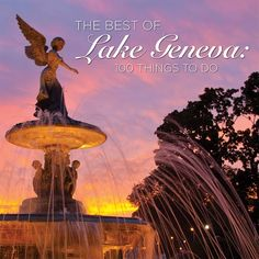 Coming Soon! The Best of Lake Geneva: 100 Things To Do at The Cornerstone Shop in Lake Geneva, WI
