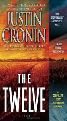 The Twelve (Book Two of The Passage Trilogy): A Novel by Justin Cronin,http://www.amazon.com/dp/0345504992/ref=cm_sw_r_pi_dp_iegTsb05MWB55MW1