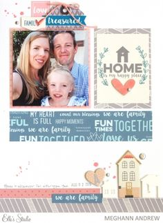 Home is My Happy Place scrapbook layout by Meghann Andrew using the Elle's Studio Thankful collection