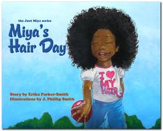 miya's hair day - a natural hair book for kids Lianna perhaps :)