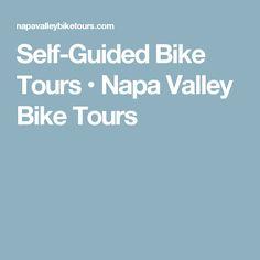 Self-Guided Bike Tours • Napa Valley Bike Tours