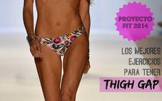 Proyecto Fit 2014: Los Mejores Ejercicios para Tener Thigh Gap