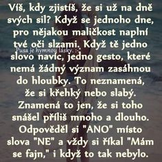 zistila som, citila som, prezila som a ostatny si to ani len nevsimli Sad Quotes, Love Quotes, Motivational Quotes, Inspirational Quotes, True Facts, English Quotes, Powerful Words, True Words, Beautiful Words