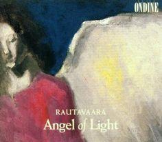 Rautavaara: Symphony 7: Angel of Light