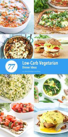 77 Low-Carb Vegetarian Dinner Ideas (low-carb, keto, primal, paleo and vegan ideas)