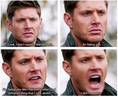 "this broke my heart!!! i missed emo!Dean so much - though Soldier!Dean is hot too - but to hear him feeling like he had let Cas down...<\3!! I was SOOO glad to see cas epically confused by it and then the ""reality"" version..."
