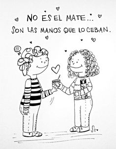 Amistad matera Love Mate, Photo Pattern, Yerba Mate, Betty And Veronica, Best Friends Forever, Quote Posters, Pattern Paper, Friendship Quotes, Cartoon Art