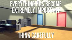 Oh god, The Stanley Parable.