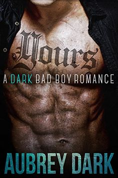 Books,Wine and Lots Of Time: Yours (A Dark Bad Boy Romance Novel)by Aubrey Dark. I Love Books, Good Books, Books To Read, My Books, Romance Authors, Romance Books, Heroes Book, Bad Romance, Bad Boys
