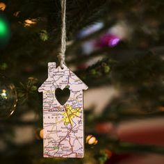 Great ornament idea- make a house shape from a map of the place you live with the date on the back. Good for those of us who move around a lot