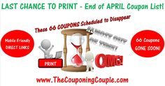 ***HERE is the END of APRIL PRINTABLE Coupon List*** This is your LAST CHANCE to PRINT these 66 Coupons that will GONE or RESET by the END of the MONTH! PRINT the ones you need NOW! Click the Picture below to get the Detailed List of MOBILE FRIENDLY DIRECT LINKS to all 66 Coupons ► http://www.thecouponingcouple.com/end-of-april-printable-coupon-list-2016/  Use the SHARE button below the Picture to SHARE this LIST with your Family and Friends!  #Coupons #Couponing #Cou