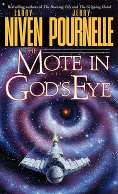 Larry Niven & Jerry Pournelle - The Mote in God's Eye