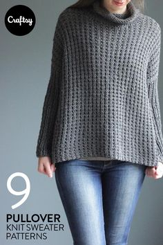 These 9 knitted patterns for pullover sweaters create a garment that's perfect for days when you're in a hurry to get out the door. Just slip it on with a skirt or pants and you're ready to battle the cold.