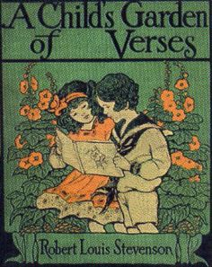 ≈ Beautiful Antique Books ≈ A Child's Garden of Verses Book Cover Vintage Book Covers, Vintage Children's Books, Antique Books, Ex Libris, Book Cover Art, Book Art, I Love Books, Good Books, Old Children's Books