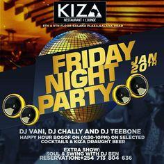 @kiza_nbo #at254 #nairobi #entertainment #january #friday #capricorn #tgif #membersnight #live #whiskey #hangout #guys #bosslady #diva #divas #happy #food #kenya #tag2post #bestdj #nye #ciroc #shots #cosmopolitan #sexonthebeach #mojito