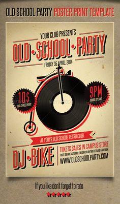 Old School Party Poster http://graphicriver.net/item/old-school-party-poster/3949973?WT.ac=portfolio&WT.seg_1=portfolio&WT.z_author=SomethingDesign&ref=SomethingDesign