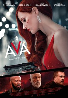 New Movie Posters for Ava, Relic and Fatal Affair Colin Farrell, Jessica Chastain, New Netflix Movies, Movies To Watch, Movies Online, Geena Davis, John Malkovich, Horrible Bosses, New Movie Posters