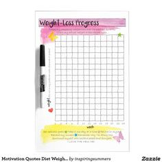 Motivation Quotes Diet Weight Loss Progress Chart Dry-Erase Board. Keep track of your diet and weight loss by filling out this colourful wall plan chart. It can be used in two ways, either to plot the weight you lose, or track your actual weight. There's also inspirational motivation quotes in the section below. This pretty yellow and pink watercolour design will inspire you to continue your healthy eating lifestyle, diet weightloss and fitness journey to success.