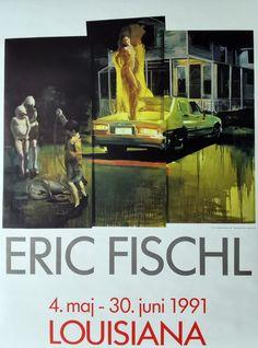 Original plakat fra udstilling med værker af Eric Fischl på Louisiana Museum of Modern Art 1991. Louisiana, Pierre Bonnard, Dali, Toulouse, Museum, Movies, Movie Posters, Painting, Films