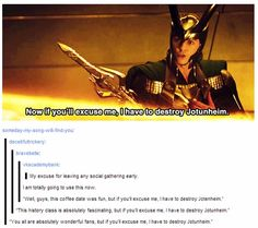 """""""Now if you'll excuse me, I have to destroy Jotunheim."""""""
