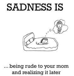 Quotes true mom parents sadness